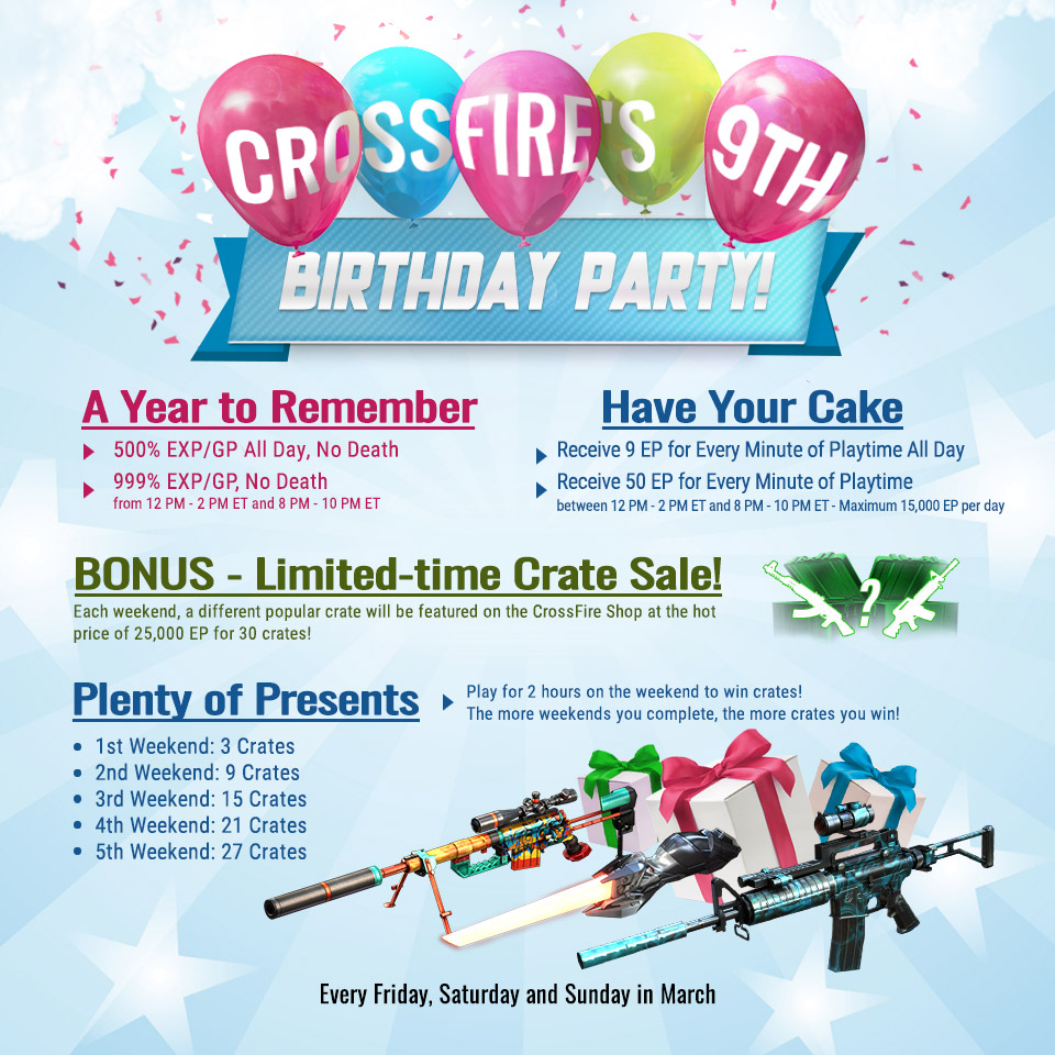 CrossFires 9th Birthday Party Every Weekend in March Z8Games